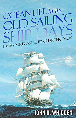 Ocean Life in the Old Sailing Ship Days cover