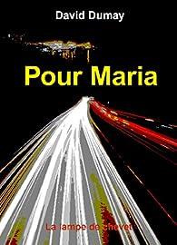 Pour Maria par David Dumay