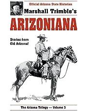 Arizoniana: Stories from Old Arizona!