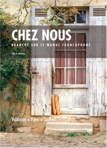 Chez Nous: Branche sur le Monde Francophone, 3rd Edition (French Edition)