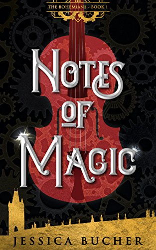 Notes of Magic (The Bohemians Book - Magic Notes