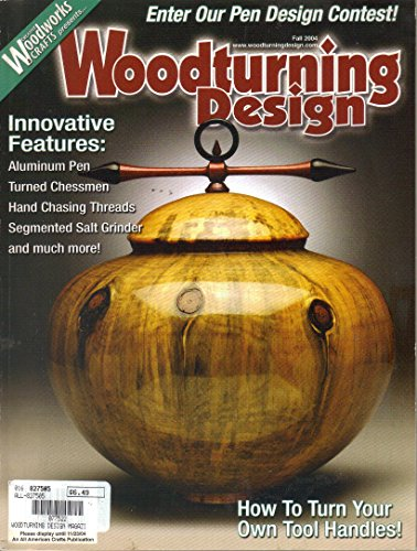 Woodturning Design Magazine, Fall 2004 (Issue No. ()