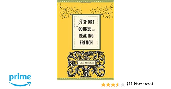 Amazon.com: A Short Course in Reading French (9780231156776 ...