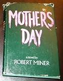 Mother's Day, Robert Miner, 0399900128