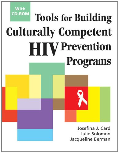 Tools for Building Culturally Competent HIV Prevention Programs: With CD-ROM