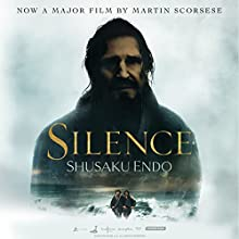 Silence Audiobook by Shusaku Endo Narrated by David Holt