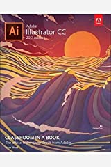 Adobe Illustrator CC Classroom in a Book (2017 release) Paperback