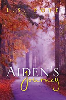 Aiden's Journey - Kindle edition by L.S. Pote. Literature