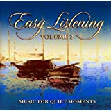 Easy Listening Music For Quiet Moments Vol.2