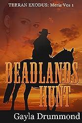 Deadlands Hunt: Meris Vos 1 (Terran Exodus)