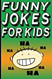 Funny Jokes for Kids, Carl Young, 1481971476