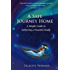 A Safe Journey Home: The simple guide to achieving a peaceful death