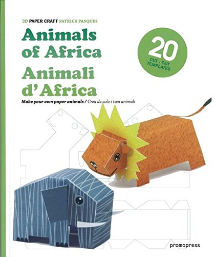 3d Paper Craft Animals Of Africa Patrick Pasques 9788492810758