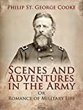 Free eBook - Scenes and Adventures in the Army