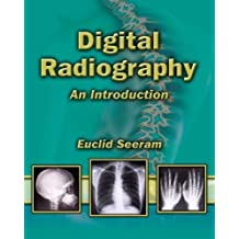 Digital Radiography: An Introduction for Technologists