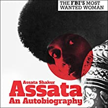 Assata Audiobook by Assata Shakur, Angela Davis - foreword Narrated by Sirena Riley