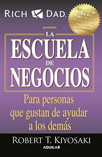 La escuela de negocios (Spanish Edition)