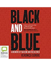 Black and Blue: A Memoir of Racism and Resilience