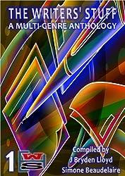 The Writers' Stuff (The Write Stuff Anthology Book 1)