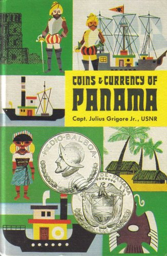 Coins and Currency of Panama