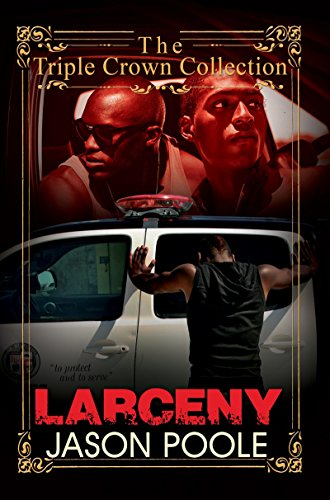 Larceny: Triple Crown Collection