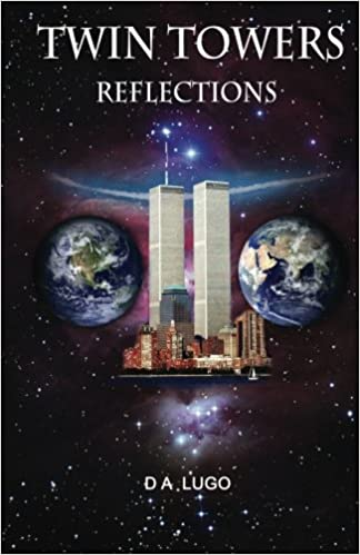 Amazon.com: Twin Towers Reflections (9781463568399): D A ...
