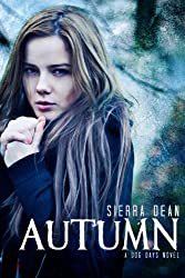 Autumn (Dog Days Book 1) (English Edition)