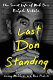 img - for Last Don Standing: The Secret Life of Mob Boss Ralph Natale book / textbook / text book