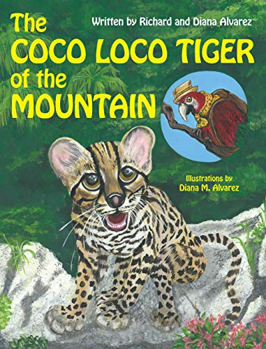 - The Coco Loco Tiger of the Mountain