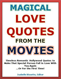 Quotes Of Love Magical Love Quotes From The Movies Timeless