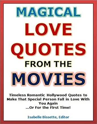 Quotes Of Love Magical Love Quotes From The Movies Timeless Stunning Magical Love Quotes