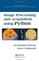 Image Processing and Acquisition using Python Front Cover