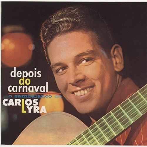 Carlos Lyra Depois Do Carnaval