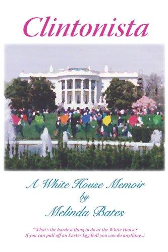 Download Clintonista: A White House Memoir PDF