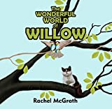 The Wonderful World of Willow (Willow and Coco Children's Series Book 1)