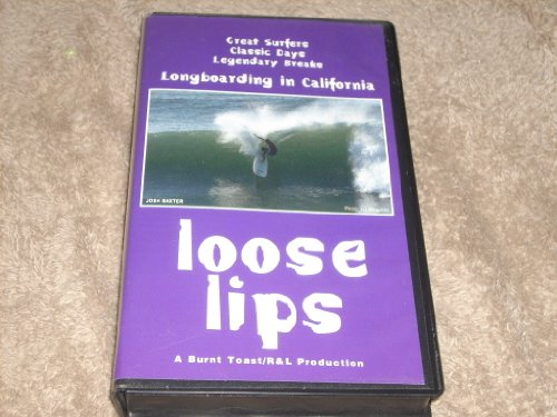 Loose Lips Longboarding In California 1999 Vhs  Ntsc Format  80 Minutes  Color  In Original Clamshell Case