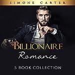 Billionaire Romance: 5 Book Collection: Alpha Male, Billionaire Romance 6 | Simone Carter