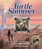 Turtle Summer, Mary Alice Monroe, 1607185830