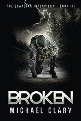 Broken (The Guardian Interviews Book 3) Paperback