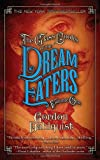 The Glass Books of the Dream Eaters, Gordon Dahlquist, 0553385852