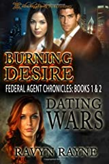 Burning Desire & Dating Wars (Federal Agent Chronicles)