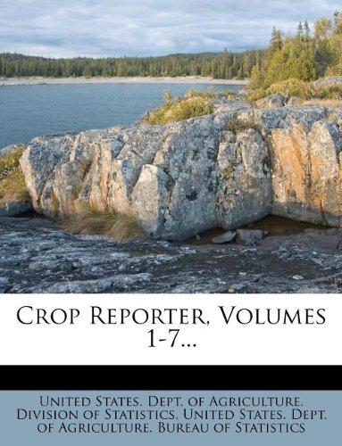 Read Online Crop Reporter, Volumes 1-7... pdf epub
