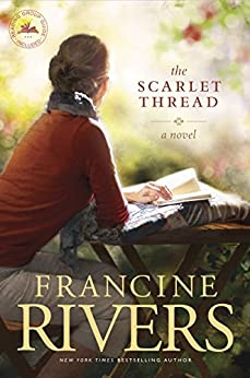 The Scarlet Thread by [Rivers, Francine]