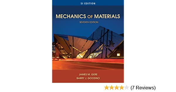 Mechanics of materials si edition james m gere barry j goodno mechanics of materials si edition james m gere barry j goodno ebook amazon fandeluxe Image collections