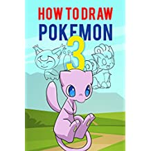 How to Draw Pokemon #3: The Step-by-Step Pokemon Drawing Book