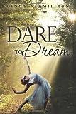 Dare to Dream, Ginny Vermillion, 1475066287
