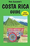 Costa Rica Guide, Paul Glassman, 0930016289