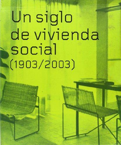 Descargar Libro Un Siglo De Vivienda Social : 1,2 Carlos Sambricio