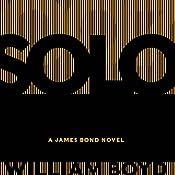 Solo: A James Bond Novel | William Boyd
