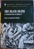 The Black Death, William M. Bowsky, 0030850002